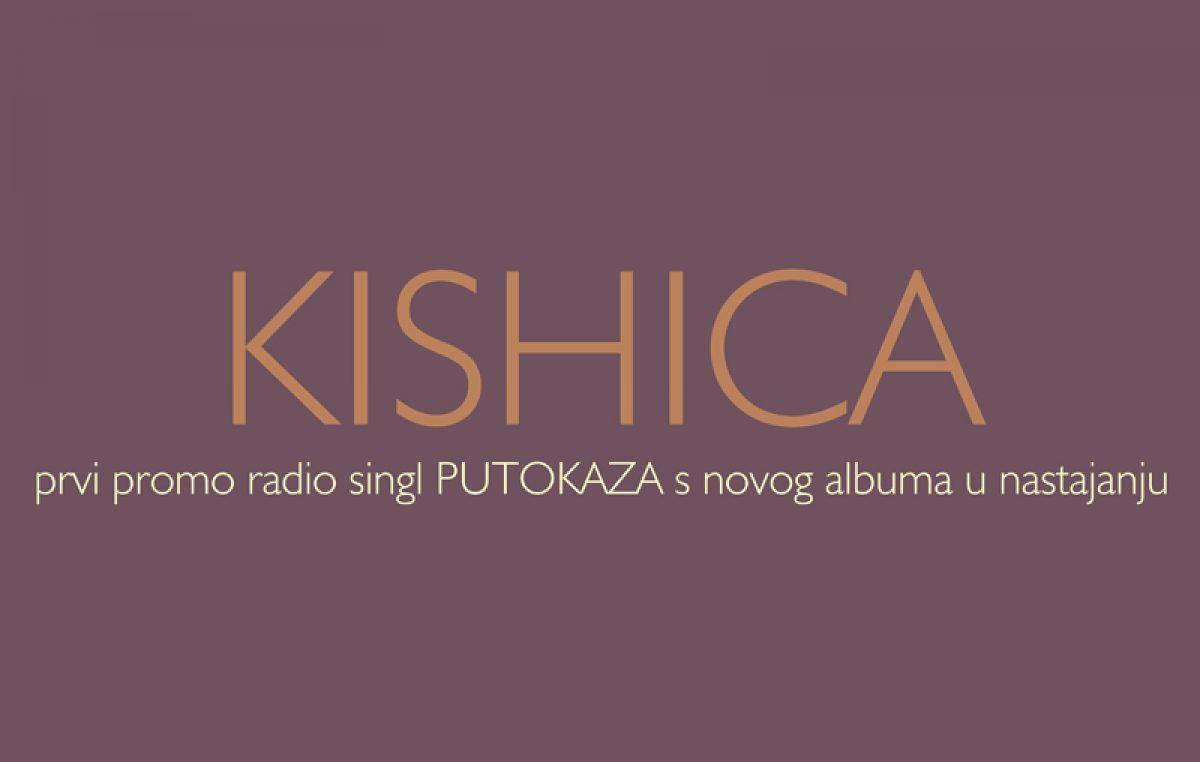 """Putokazi izdali novi singl pod nazivom """"Kishica"""" – Povodom 35. rođendana deseta generacija Putokaza fanove je počastila novom pjesmom"""