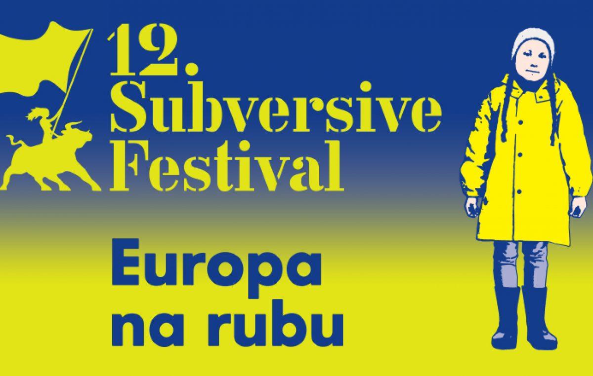 """Sutra u Art kinu započinje 12. izdanje Subversive festivala pod geslom """"Europa i svijet na rubu"""""""