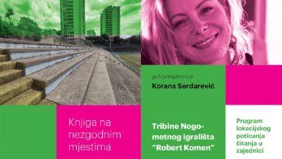 Knjiga na nezgodnim mjestima: književnica Korana Serdarević gostuje na tribinama stadiona između nebodera